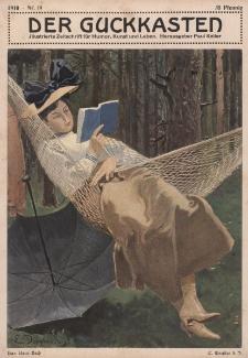 Der Guckkasten : illustrierte Zeitschrift für Humor, Kunst und Leben, 1910, Nr 19