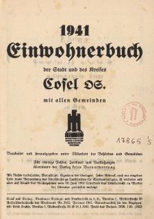 Einwohnerbuch der Stadt und des Kreises Cosel OS mit allen Gemeinden 1941