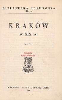 Kraków w XIX w. Tom 1