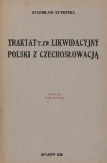 Traktat t. zw. likwidacyjny Polski z Czechosłowacją