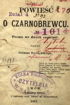 Powieść o Czarnobrewcu : poema we dwóch częściach