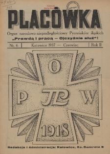 """Placówka : organ Peowiaków Okręgu Śląskiego """"Prawda i Praca"""", R. II, Nr 6"""