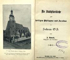 Die Stadtpfarrkirche zum heiligen Philippus und Jacobus in Sohrau