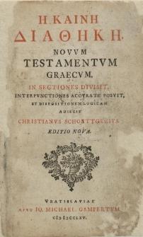 Novum Testamentom graecum in sectiones divisit...