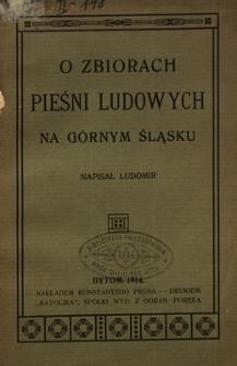 O zbiorach pieśni ludowych na Górnym Śląsku