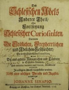 Schlesische Curiositaten darinnen die ansehnlichen Geschlechter des schlesischen Adels T.2