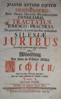 Tractatus juridico-practicus… in Schlesien Üblichen Rechten