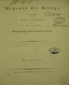 Magazin des Kriegs. Belagerung der Festung Neisser