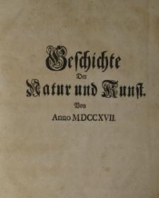 Sammlung von Natur und Medicin wie auch hierzu gehorigen Kunst=Literatur=Geschichte… in Schlesien,