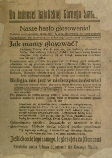 Do ludności katolickiej Górnego Śląska [Inc.:] Nasze hasło głosowania: Jeśli chcecie tego samego, to głosujcie za Niemcami
