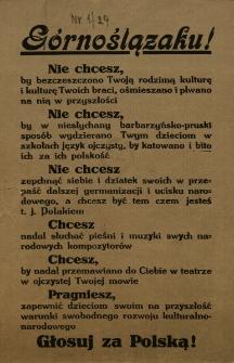Górnoślązaku! [Inc.:] Nie chcesz, by bezczeszczono Twoją rodzimą kulturę i kulturę Twoich braci...[Expl.:] Głosuj za Polską!