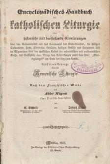 Encyklopädisches Handbuch der katholischen Liturgie oder historische und darstellende Erörterungen ... nebst einem Anhange über die Armenische Liturgie