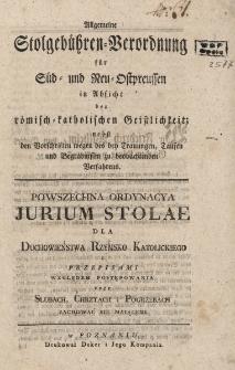 Powszechna Ordynacya Jurium Stolae dla Duchowieństwa Rzymsko-Katolickiego z Przepisami względem Postępowania przy Ślubach, Chrztach i Pogrzebach zachować sie maiącemi
