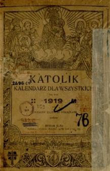 Katolik : kalendarz dla wszystkich na rok 1919