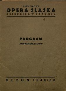 """Bytom : Państwowa Opera Śląska : program """"Uprowadzenie z Seraju"""""""