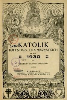 Katolik : kalendarz dla wszystkich na rok 1930
