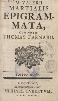 Epigrammata cum notis Thomas Farnabii