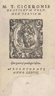 M.T. Ciceronis Orationum volumen tertium