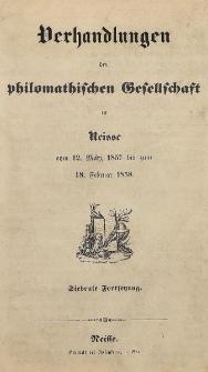 Verhandlungen der philomatischen Gesellschaft in Neisse vom 12. März 1857 bis zum 18. Februar 1858. [H.7]