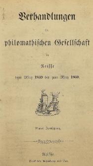 Verhandlungen der philomatischen Gesellschaft in Neisse vom März 1859 bis zum März 1860. [H.9]