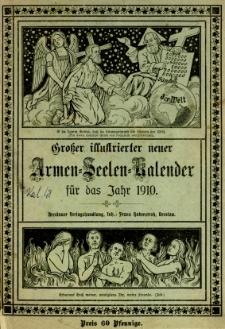 Großer Illustrierter neuer Armen = Seelen = Kalender 1910