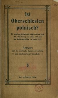 """Ist Oberschlesien polnisch? Antwort auf die statistische Zusammenstellung """"des Reichsverband Ostschutz"""""""