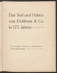 Das Soll und Haben von Eichborn & Co in 175 Jahren : ein schlesischer Beitrag zur vaterländischen Wirtschaftsgeschichte
