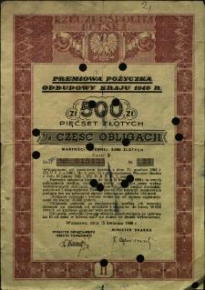 Premiowa pożyczka odbudowy kraju 1946 r. Pięćset złotych 1/4 część obligacji [Podpis nieczytelny ministra skarbu]