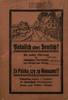 Polnisch oder Deutsch? Za Polską czy za Niemcami?