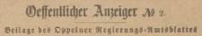 Öffentlicher Anzeiger Beilage der Oppelner Regierungs=Amts=Blattes 1884