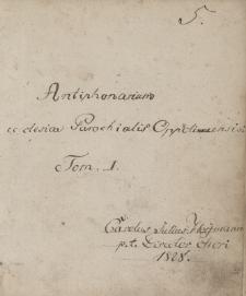Antiphonarium ecclesiae Parochialis Oppoliensis, tom. I-II