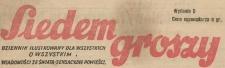 Siedem Groszy : dziennik ilustrowany dla wszystkich o wszystkim, 1937, nr 249