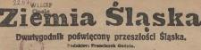 Ziemia Śląska : dwutygodnik poświęcony przeszłości Śląska : dodatek do Nowin Codziennych, 1928, nr 1