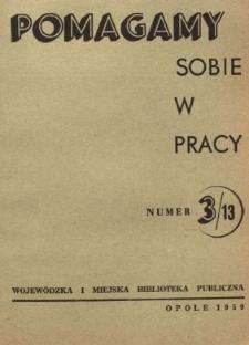 Pomagamy Sobie w Pracy : opolski kwartalnik informacyjno-metodyczny, 1958 nr 3