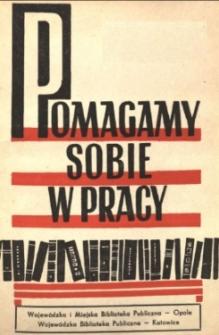Pomagamy Sobie w Pracy : opolski kwartalnik informacyjno-metodyczny, 1960 nr 1