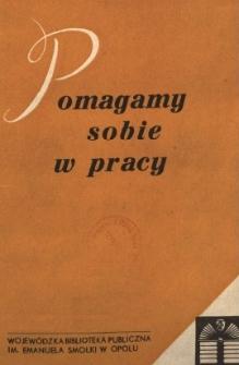 Pomagamy Sobie w Pracy : opolski kwartalnik informacyjno-metodyczny, 1971 nr 1