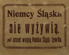 Niemcy Śląska nie wyżywią. Już przed wojną Polska Śląsk żywiła