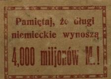 Pamiętaj, że długi niemieckie wynoszą 4000 milionów M.
