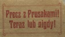 Precz z Prusakami! Teraz albo nigdy!