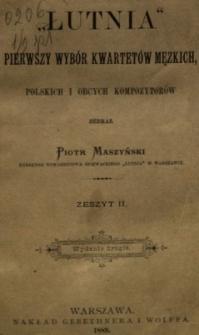"""""""Lutnia"""" pierwszy wybór kwartetów męzkich polskich i obcych kompozytorów"""