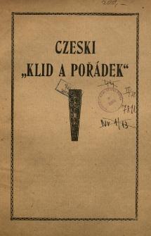 """Czeski """"Klid a poradek"""" I. Czeskie skandale, II. Czeskie zdziczenie obyczajowe, III. Czeski ucisk i ciemięstwo, IV. Czeska nędza"""