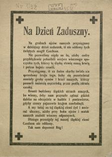 Na Dzień Zaduszny [Inc.:] Na grobach ojców naszych przysięgamy... iż nie oddamy tych świętych mogił Czechom. [Expl.:] Tak nam dopomóż Bóg!