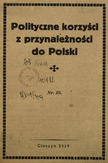Polityczne korzyści z przynależności do Polski. Nr 12 : A. Charakterystyka narodu. B. Zarzuty czeskie