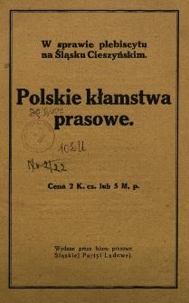 Polskie kłamstwa prasowe. [Nadpis:] W sprawie plebiscytu na Śląsku Cieszyńskim