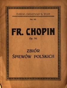 Zbiór śpiewów polskich: op. 74 - Fr. Chopin