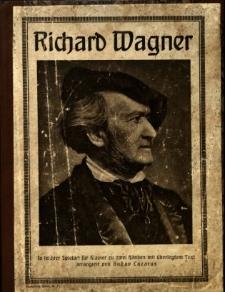 Richard Wagner in leichter Spielart für Klavier zu zwei händen mit überlegtem Text