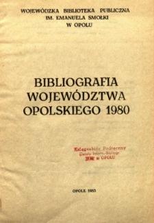 Bibliografia Województwa Opolskiego 1980