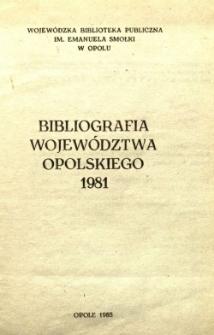 Bibliografia Województwa Opolskiego 1981