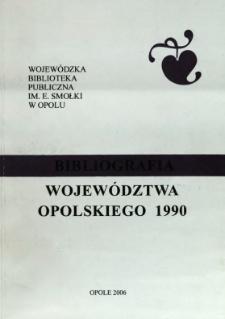 Bibliografia Województwa Opolskiego 1990