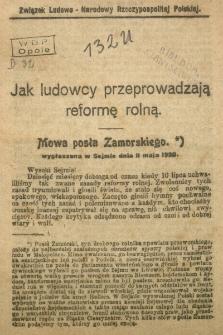 Jak ludowcy przeprowadzają reformę rolną. Mowa posła Zamorskiego wygłoszona w sejmie dnia 11 maja 1920